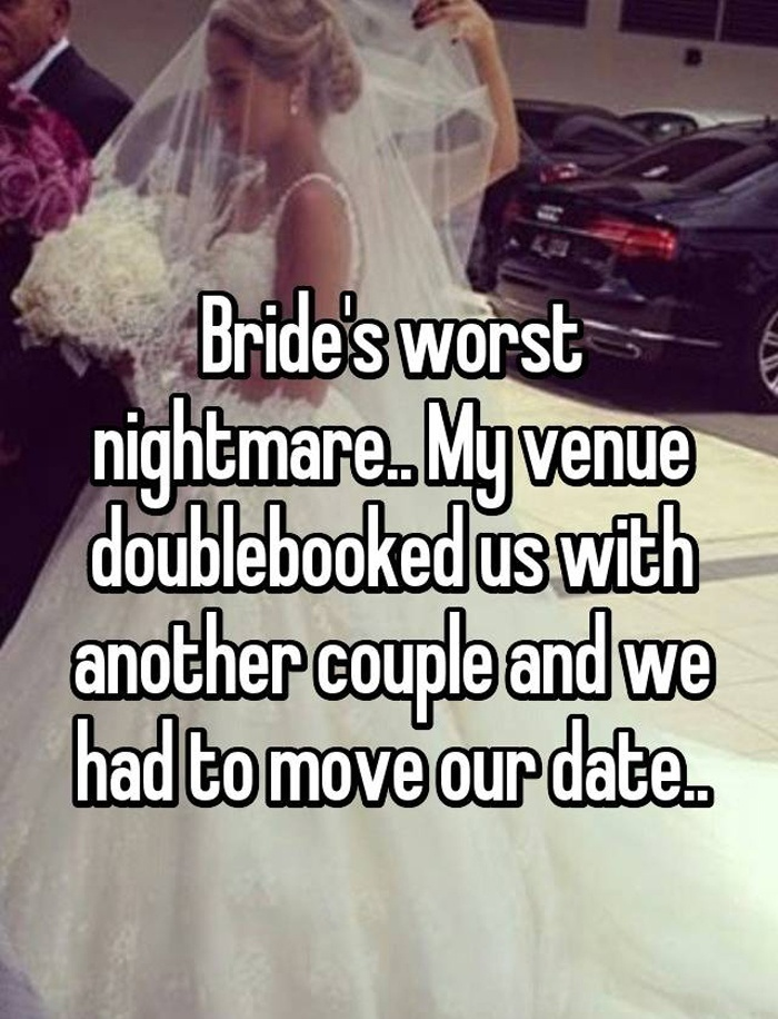 The Venue You Set Your Heart On Was Booked Out