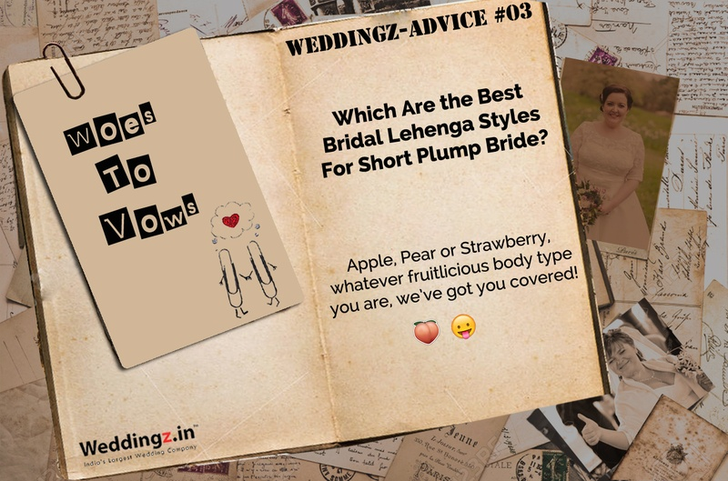Which Are the Best Bridal Lehenga Styles For Short Plump Bride? – Weddingz Advice #3