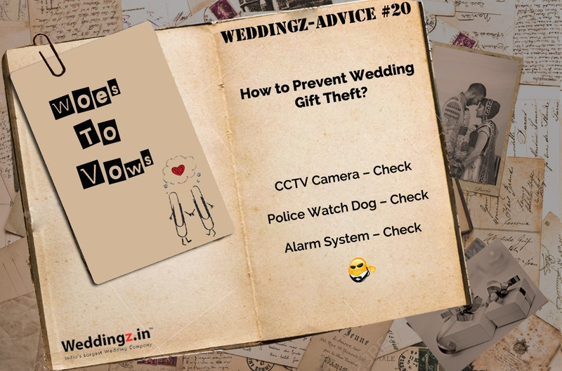 How to Prevent Wedding Theft and Keep Your Gifts Safe? – Weddingz Advice #20