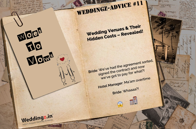 Wedding Venues and Their Hidden Costs – Revealed! – Weddingz Advice #11