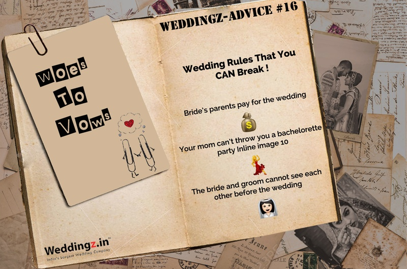 Wedding Rules That You CAN Break! – Wedding Advice #16