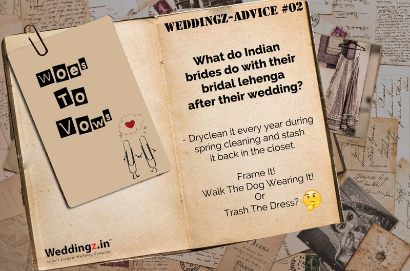 What do Indian brides do with their bridal lehenga after their wedding? –  – Weddingz Advice #2